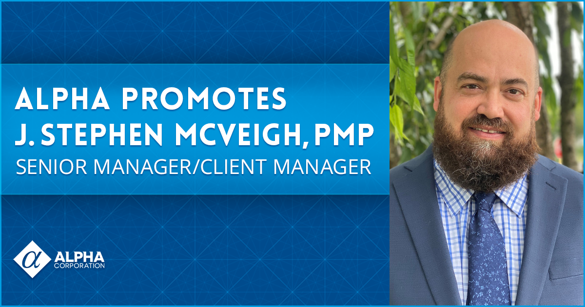 Alpha Promotes J. Stephen McVeigh, PMP to Senior Manager/Client Manager